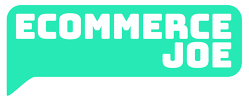 Ecommerce Joe | Advice for Online Entrepreneurs